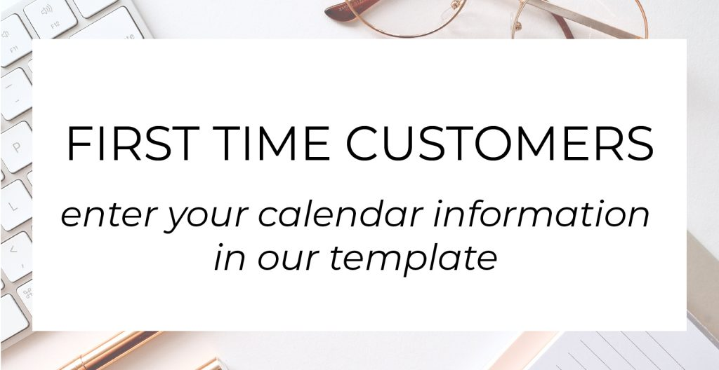 link to calendar information template for first time customers