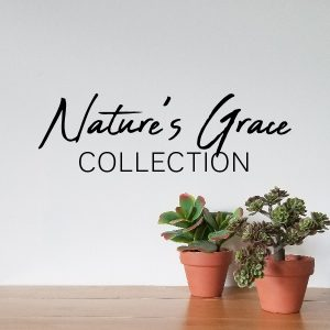 NATURE'S GRACE COLLECTION